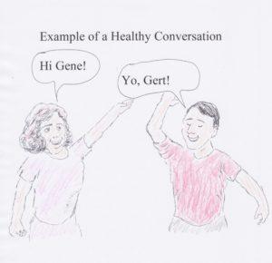 Healthy conversation